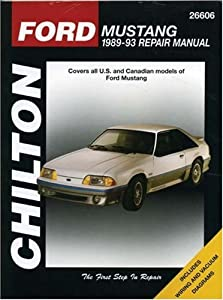 Ford Mustang, 1989-93 (Chilton's Total Car Care Repair Manuals) by Cengage Learning