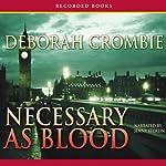 Necessary as Blood | Deborah Crombie