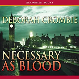 Necessary as Blood | [Deborah Crombie]