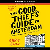 The Good Thief's Guide to Amsterdam: Good Thief Mysteries, Book 1 (Unabridged) | Chris Ewan
