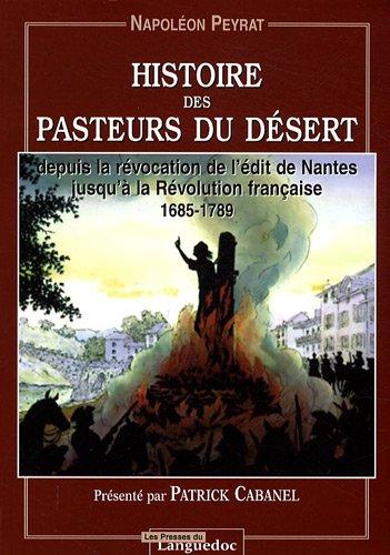 Histoire des pasteurs du Désert : Depuis la révocation de l'édit de Nantes jusqu'à la Révolution française 1685-1789