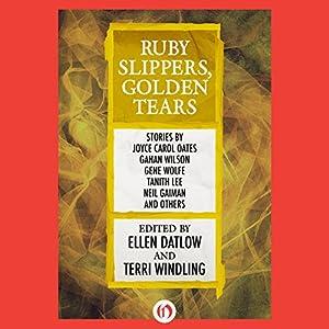 Ruby Slippers, Golden Tears Audiobook