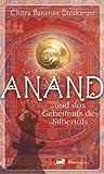 Anand und das Geheimis des Silbertals (382705401X) by Chitra Divakaruni