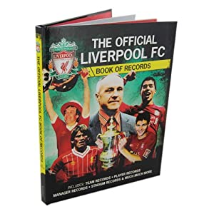 The Official Liverpool FC Book of Records by Seven Oaks