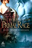 img - for Primal Rage (The Hellfire Club, Book 3) book / textbook / text book