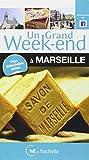 Un Grand Week-End à Marseille