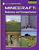 img - for Minecraft: Redstone and Transportation (21st Century Skills Innovation Library: Unofficial Guides) book / textbook / text book
