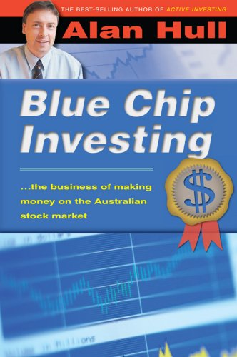Blue Chip Investing: The Business of Making Money