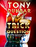 Trick Question: A Hard-Boiled New Orl...