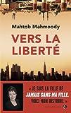 """Afficher """"Vers la liberté"""""""