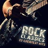 Rock Classics (22 Greatest Hits)