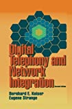 img - for Digital Telephony and Network Integration by Bernard E. Keiser (1995-03-31) book / textbook / text book