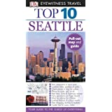 Top 10 Seattle (EYEWITNESS TOP 10 TRAVEL GUIDE) ~ Eric Amrine