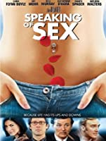 Speaking of Sex [HD]