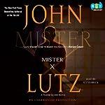 Mister X (       UNABRIDGED) by John Lutz Narrated by Scott Brick