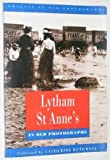 Catherine Rothwell Lytham St Anne's in Old Photographs (Britain in Old Photographs)