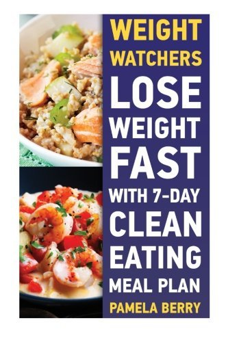 weight-watchers-lose-weight-fast-with-7-day-clean-eating-meal-plan-weight-watchers-simple-start-weig