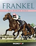 Edited by Andrew Pennington Frankel: The Wonder Horse