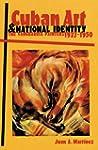 Cuban Art and National Identity: Vang...