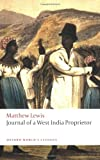 Journal of a West India Proprietor (Oxford World's Classics) (0199549656) by Lewis, Matthew