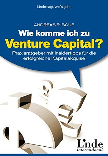 wie-komme-ich-zu-venture-capital-praxisratgeber-mit-insidertipps-fur-die-erfolgreiche-kapitalakquise