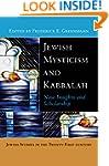 Jewish Mysticism and Kabbalah: New In...