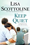 Keep Quiet (Thorndike Press Large Print Basic Series)