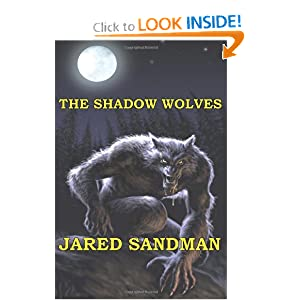 The Shadow Wolves, by Jared Sandman