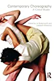 img - for By Jo Butterworth - Contemporary Choreography book / textbook / text book