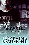 GARGOYLE: A Reawakening (Briarcliff Series, Book #1)