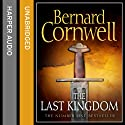 The Last Kingdom: The Warrior Chronicles, Book 1 (       UNABRIDGED) by Bernard Cornwell Narrated by Jonathan Keeble