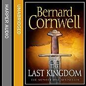 The Last Kingdom: The Last Kingdom Series, Book 1 | Bernard Cornwell