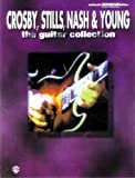 Crosby, Stills, Nash & Young -- The Guitar Collection: Authentic Guitar TAB by David Crosby (1995-05-01)