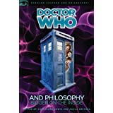 Doctor Who and Philosophy (Popular Culture and Philosophy)