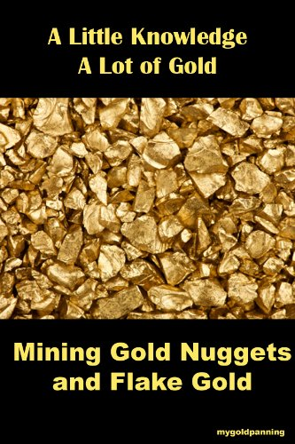 mining-gold-nuggets-and-flake-gold-english-edition