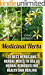 Medicinal Herbs: 25 Best Herbs and He...