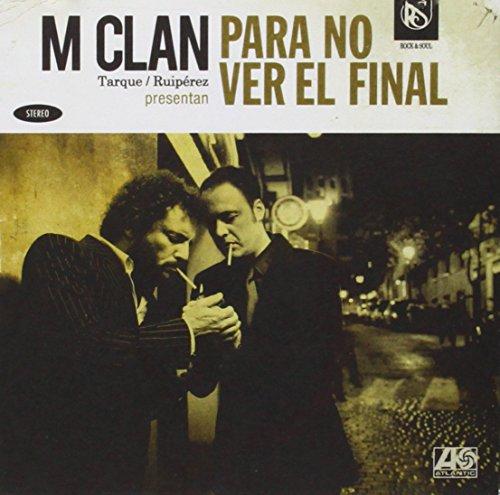 M-Clan - Para No Ver el Final - Zortam Music