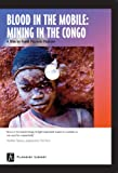 Blood in the Mobile: Mining in the Congo - Educational Version with PPR