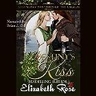 Destiny's Kiss: Prequel to the Legendary Bastards of the Crown Series Hörbuch von Elizabeth Rose Gesprochen von: Brian J. Gill