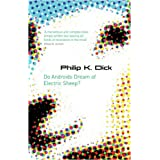 Do Androids Dream Of Electric Sheep? (Gollancz)by Philip K. Dick