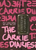Candace Bushnell The Carrie Diaries (Carrie Diaries (Pb))