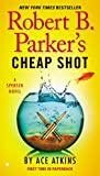 Robert B. Parker's Cheap Shot (Spenser Series Book 3)