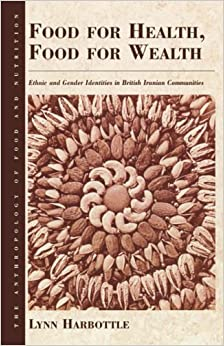 Food for health food for wealth ethnic and gender for Anthropology of food and cuisine