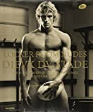 Locker Room Nudes / Dieux du Stade: The Rugby Players of Stade Francais Paris and Their Guests