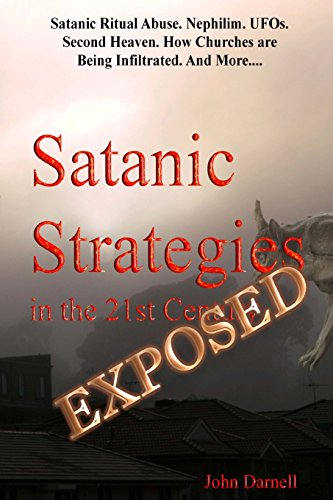 Satanic Strategies in the 21st Century - EXPOSED