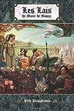 Les Lais de Marie de France (French Edition) (1589770455) by De France, Marie