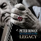 echange, troc Peter Rowan Blugrass Band - Legacy Peter Rowan Blugrass Band 74543-2