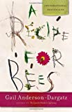 A Recipe for Bees (0676972411) by Gail Anderson-Dargatz