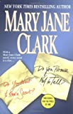 Do You Promise Not to Tell?/Do You Want to Know a Secret? (0312355653) by Clark, Mary Jane