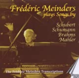 Plays Schubert, Schumann, Brahms, Mahler
